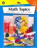Cover of: The 100+ Series Math Topics, Grades 1-2 (The 100+ Series)