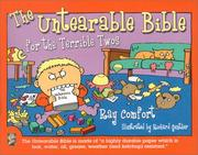 Cover of: The Untearable Bible: For the Terrible Twos