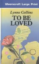 Cover of: To Be Loved (Ulverscroft Large Print Series)