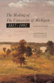 Cover of: The making of the University of Michigan, 1817-1992
