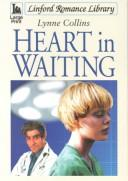 Cover of: Heart in Waiting (Linford Romance Library)