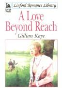 Cover of: A Love Beyond Reach (Linford Romance Library)