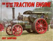 Cover of: The Heyday of the Traction Engine