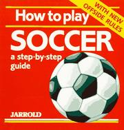 Cover of: How to Play Soccer