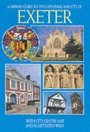 Cover of: Cathedral and City of Exeter (Jarrold City Guides)