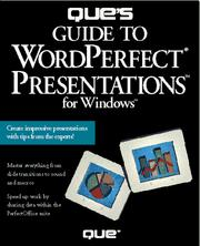Cover of: Que's guide to WordPerfect Presentations 3 for Windows