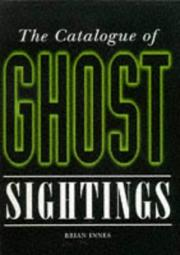 Cover of: Catalogue of Ghost Sightings