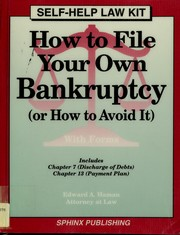 Cover of: How to file your own bankruptcy (or how to avoid it): with forms