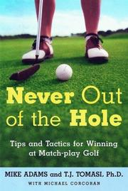 Cover of: Never Out of the Hole
