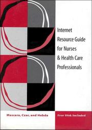 Cover of: Internet Resource Guide for Nurses & Health Care Professionals (Book with Diskette)