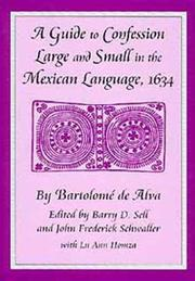 Cover of: A Guide to Confession Large and Small in the Mexican Language, 1634