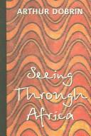 Cover of: Seeing Through Africa