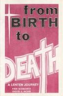 Cover of: From Birth to Death/0604