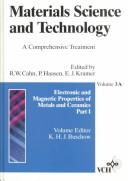Cover of: Electronic and Magnetic Properties of Metals and Ceramics: Part I (Materials Science and Technology : a Comprehensive Treatment, Vol. 3a)