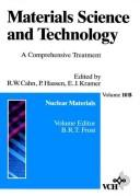 Cover of: Nuclear Materials, Part I (Materials Science and Technology, Vol 10a)