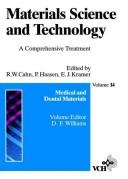 Cover of: Medical and Dental Materials (Materials Science and Technology : a Comprehensive Treatment, Vol. 14)