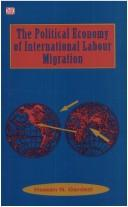 Cover of: The political economy of international labour migration