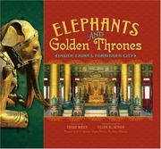 Cover of: Elephants and Golden Thrones: Inside China's Forbidden City