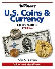 Cover of: Warman's U. S. Coins & Currency Field Guide (Warmans U S Coins and Currency Field Guide)