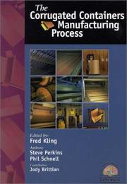 Cover of: The Corrugated Containers Manufacturing Process