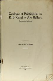Cover of: Catalogue of paintings in the E. B. Crocker Art Gallery, Sacramento, California