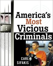 Cover of: America's Most Vicious Criminals