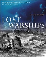 Cover of: Lost Warships: an archaeological tour of war at sea