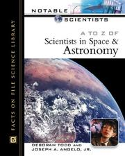 Cover of: A to Z of Scientists in Space and Astronomy (Notable Scientists)