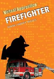 Cover of: Firefighter: Firefighter (Virtual Apprentice)