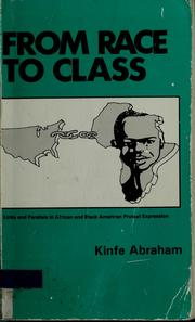 Cover of: From Race to Class: Links and Parallels in African and Black American Protest Expression