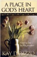 Cover of: A Place in God's Heart