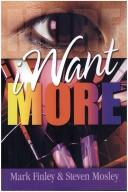Cover of: I Want More