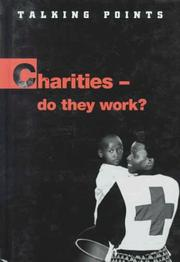 Cover of: Charities-Do They Work? (Talking Points (Austin, Tex.).)