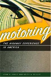 Cover of: Motoring: The Highway Experience in America
