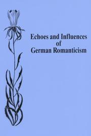 Cover of: Echoes and Influences of German Romanticism