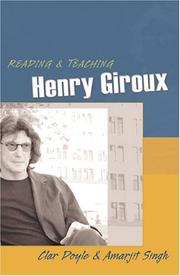 Cover of: Reading & Teaching Henry Giroux (Teaching Contemporary Scholars)