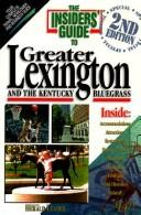 Cover of: The Insiders' Guide to Greater Lexington and the Kentucky Bulegrass