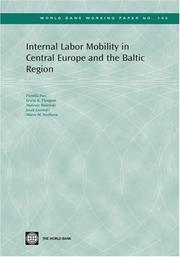Cover of: Internal Labor Mobility in Central Europe and the Baltic Region (World Bank Working Papers) (World Bank Working Papers)
