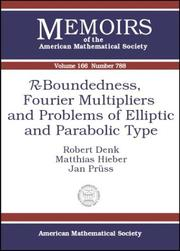 Cover of: R-Boundedness, Fourier Multipliers, and Problems of Elliptic and Parabolic Type (Memoirs of the American Mathematical Society)