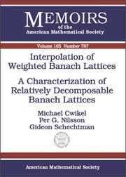 Cover of: Interpolation of Weighted Banach Lattices