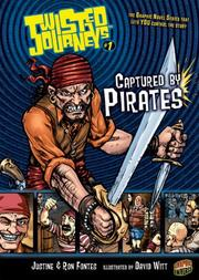 Cover of: Captured by Pirates (Graphic Universe)