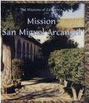 Cover of: Mission San Migel Arcangel (Missions of California)