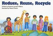 Cover of: Reduce, Reuse, Recycle (Emergent Reader Science; Level 1)