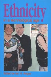 Cover of: Ethnicity in a Technological Age