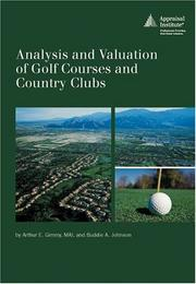 Cover of: Analysis and Valuation of Golf Courses and Country Clubs