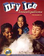 Cover of: Dry Ice Investigations (grade 6-8)