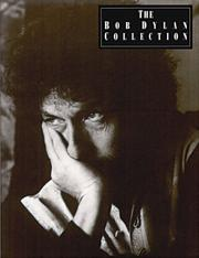 Cover of: The Bob Dylan Collection (Bob Dylan)