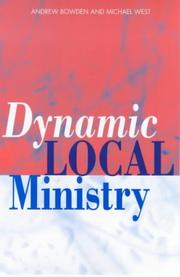 Cover of: Dynamic Local Ministry