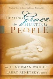 Cover of: Healing grace for hurting people