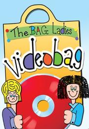 Cover of: The Bag Ladies Videobag